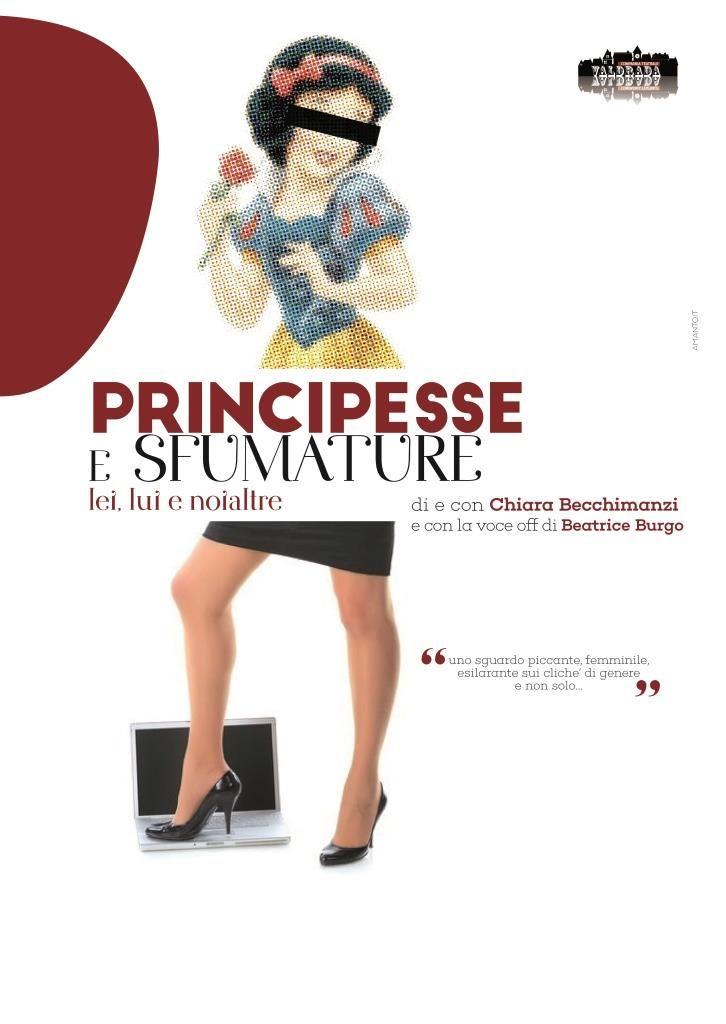 PRINCIPESSE E SFUMATURE... LEI, LUI E NOIALTRE